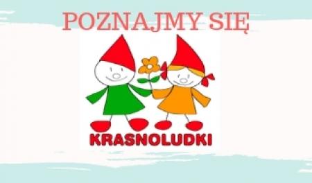 Witamy w grupie Krasnoludków w roku szkolnym 2018/2019 !