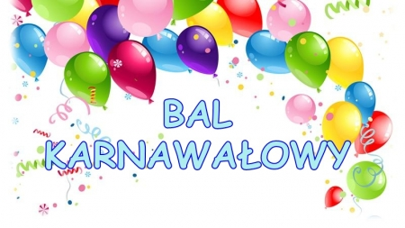 Zapraszamy na Bal Karnawałowy